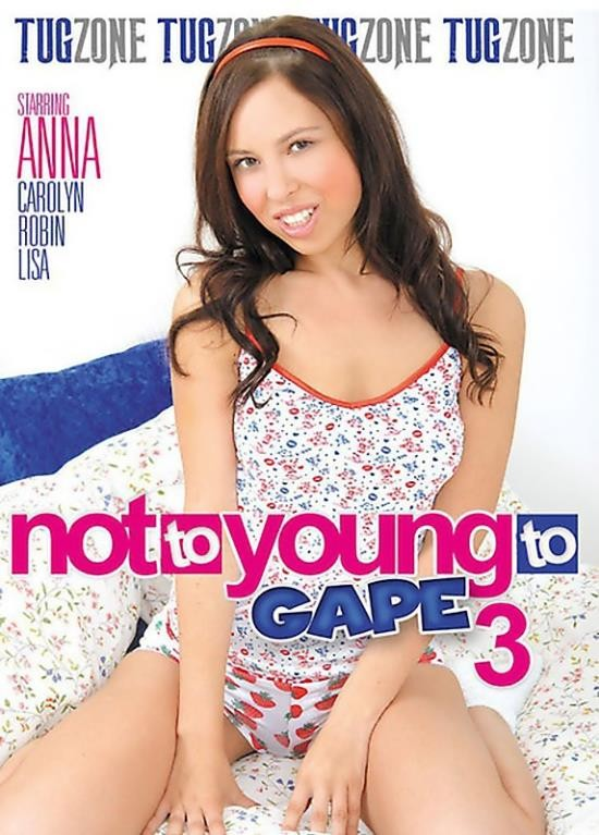 Not Too Young To Gape 3 (WEBRip/HD/2.25 GiB)