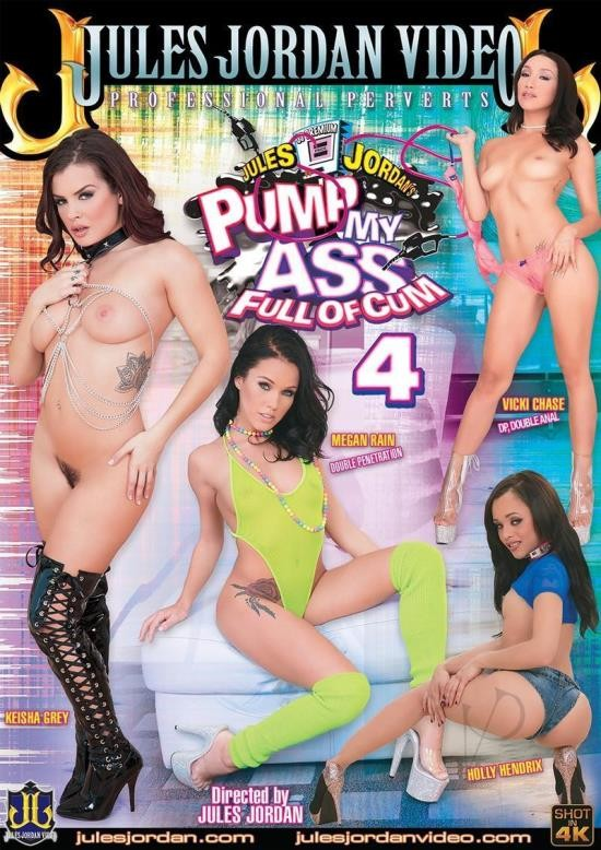 Pump My Ass Full Of Cum 4 (DVDRip/2.09 GiB)