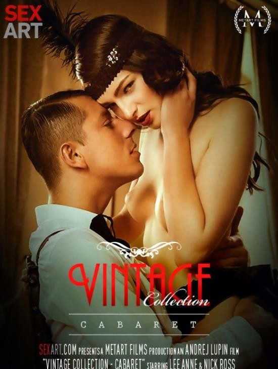 SexArt - Lee Anne, Nick Ross - Vintage Collection Cabaret (FullHD/1.25 GiB)