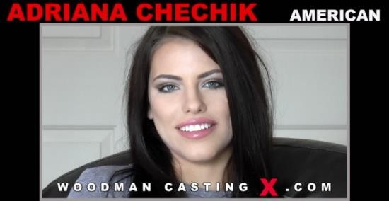WoodmanCastingX - Adriana Chechik - XXXX - Sex is my passion (FullHD/1080p/1.09 GB)