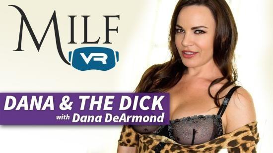 MilfVR - Dana DeArmond - Dana AND the Dick (UltraHD/2K/1600p/5.01 GB)