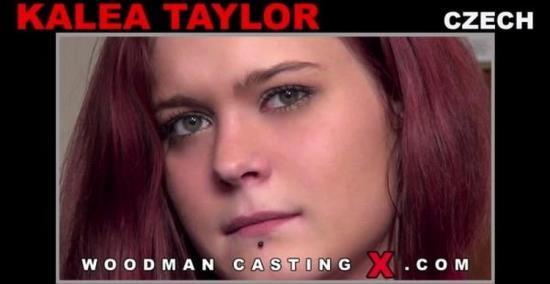 WoodmancastingX - Kalea Taylor - Casting (HD/720p/1.45 GB)
