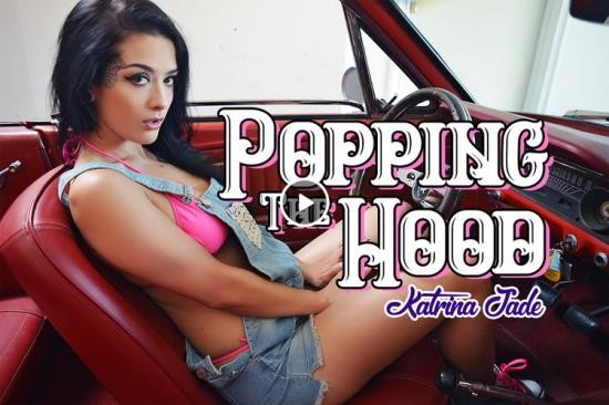 BaDoinkVR - Katrina Jade - Poppin The Hood (UltraHD 2K/1920p/5.41 GB)