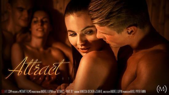 SexArt/MetArt - Vanessa Decker - Attract Part 1 (FullHD/1080p/1.21 GB)