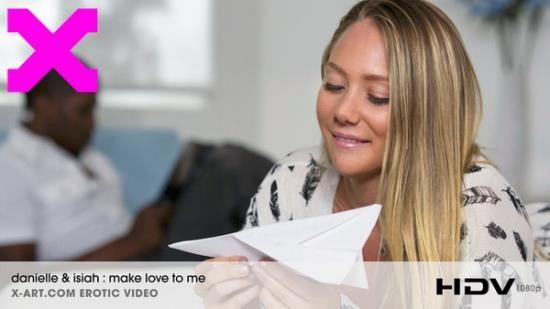 X-Art - Danielle - Make Love To Me (FullHD/1088p/1.02 GB)