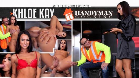 Trans500 - Khloe Kay - Khloe Kay Handyman Cocking (HD/720p/1.33 GB)