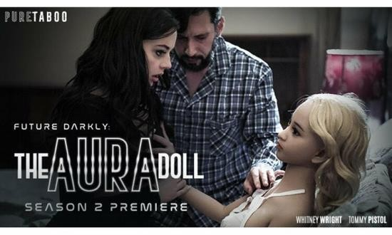 PureTaboo - Whitney Wright - Future Darkly: The Aura Doll (FullHD/1080p/3.85 GB)