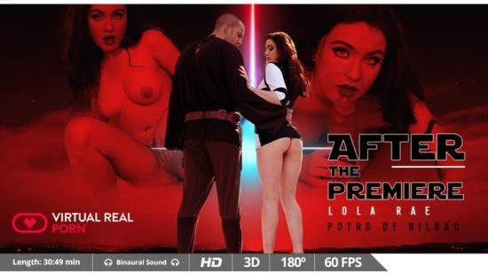 VirtualRealPorn - Lola Rae - After the premiere (UltraHD 2K/1600p/3.54 GB)