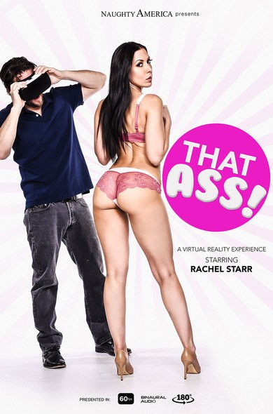 Naughtyamericavr/Naughtyamerica - Rachel Starr - That Ass! (FullHD/1080p/2.41 GB)