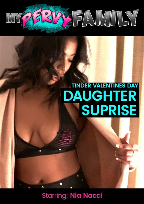 MyPervyFamily - Nia Nacci - Tinder Valentines Day Daddy Surprise (FullHD/1080p/957 MB)