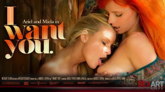 SexArt - Ariel, Miela - I Want You (HD/720p/236 MB)
