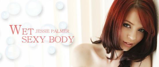 Kin8tengoku - JESSIE PALMER - WET SEXY BODY SEXY JESSIE PALMER (FullHD/1080p/2.03 GB)