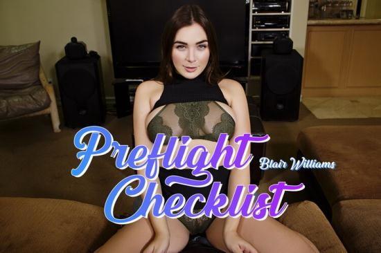 BaDoinkVR - Blair Williams - Preflight Checklist (UltraHD/2K/1920p/6.21 GB)
