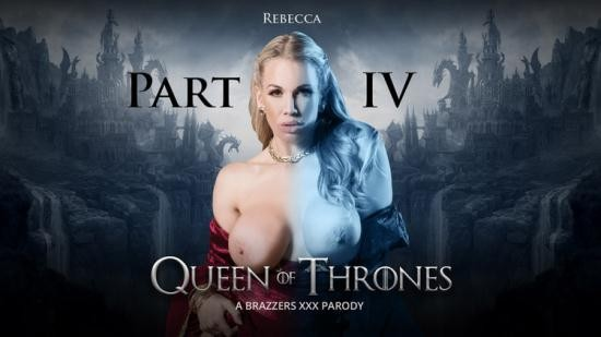 ZZSeries/Brazzers - Ella Hughes, Rebecca Moore - Queen Of Thrones: Part 4 (A XXX Parody) (FullHD/1080p/2.70 GB)