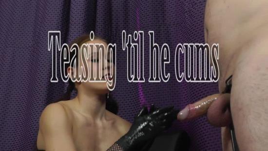 HandjobsMistress - Mistress Anette - Teasing Til He Cums (HD/720p/485 MB)