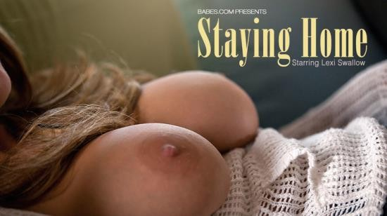 Babes - Lexi Swallow - Staying Home (FullHD/1080p/633 MB)