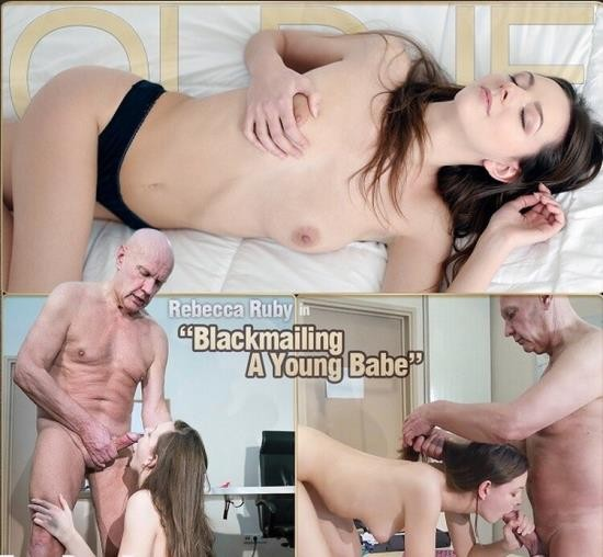 Oldje/ClassMedia - Rebecca Ruby - Blackmailing A Young Babe (FullHD/1080p/670 MB)