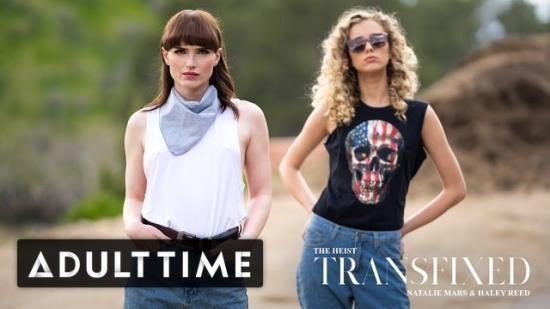 AdultTime - Haley Reed, Natalie Mars - Haley Reed & Natalie Mars - the Heist! (FullHD/1080p/171 MB)