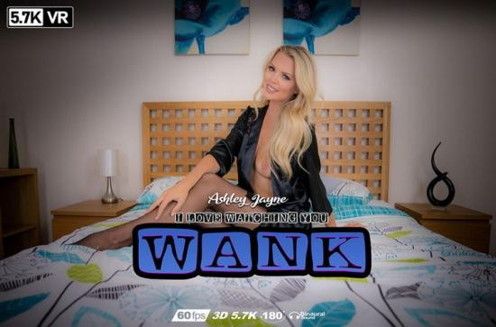 WankItNowVR - Ashley Jayne - I Love Watching You Wank (UltraHD/4K/2880p/2.90 GB)