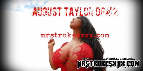 MrStrokesXXX - August Taylor - Round 2 DP Tag Team (FullHD/1080p/1.06 GB)