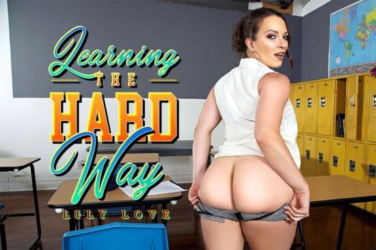 BaDoinkVR - Lily Love - Learning The Hard Way (HD/960p/3.17 GB)