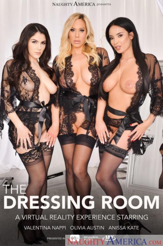 NaughtyAmerica - Anissa Kate; Olivia Austin; Valentina Nappi - The Dressing Room (UltraHD 2K/1440p/4.11 GB)