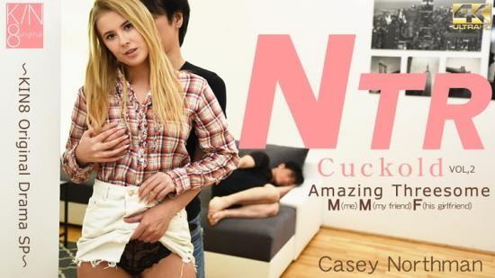 Kin8tengoku - Casey Northman - Cuckold Amazing Threesome Vol. 2 (UltraHD 4K/2160p/2.62 GB)