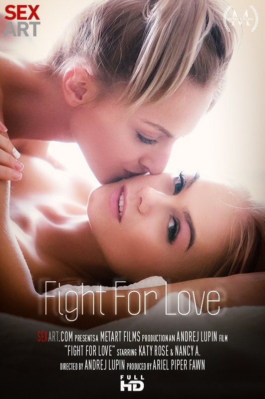 SexArt/MetArt - Katy Rose, Nancy A - Fight For Love (FullHD/1080p/872 MB)