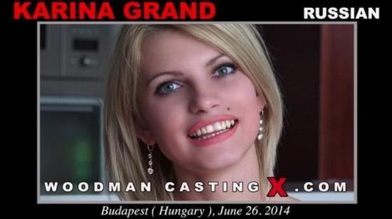 WoodmanCastingX/PierreWoodman - KARINA GRAND - Hardcore (HD/720p/1.74 GB)