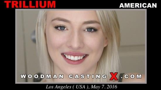 WoodmanCastingX - Trillium - Casting Hard (FullHD/1080p/3.49 GB)