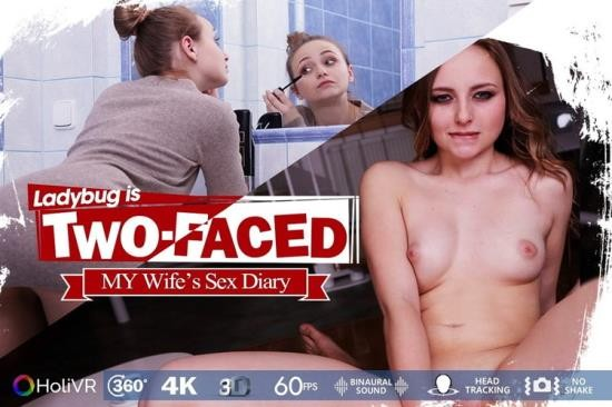 HoliVR - Ladybug - Two Faced Wifes Sex Diary (UltraHD 2K/2048p/3.22 GB)