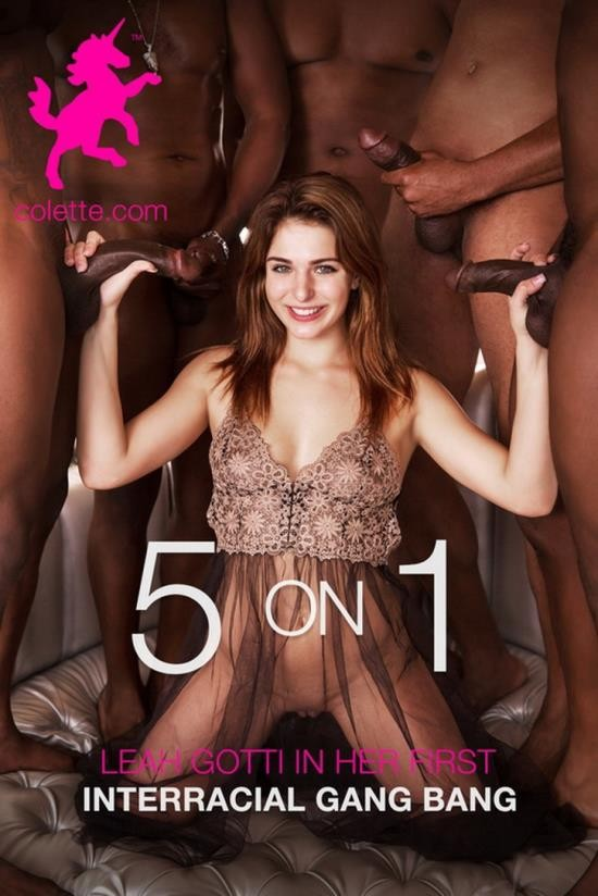 Colette - Leah Gotti - 5 on 1: Leah Gotti in Her First Interracial Gang Bang (HD/720p/782 MB)