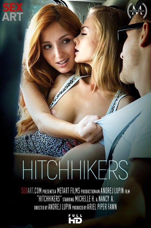 SexArt/MetArt - Michelle H, Nancy A - Hitchhikers (FullHD/1080p/1.12 GB)