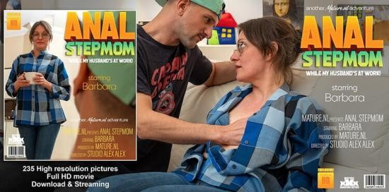 Mature.nl - Barbara (43) - Stepmom Barabara takes it up the ass while her husbands at work (FullHD/1080p/1.10 GB)