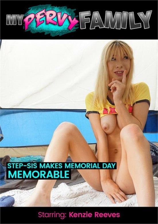 MyPervyFamily - Kenzie Reeves - Step-Sis Makes Memorial Day Memorable (FullHD/1080p/1.26 GB)