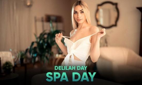 SLR Originals/SexLikeReal - Delilah Day - Spa Day (UltraHD/2K/1920p/3.60 GB)