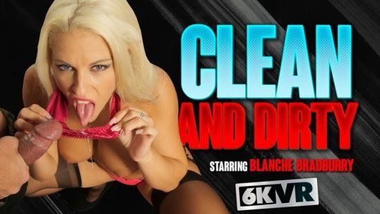 StockingsVR - Blanche Bradburry - Clean And Dirty (UltraHD 4K/3072p/2.00 GB)