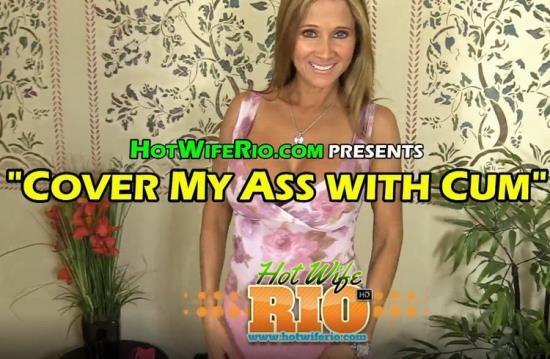 HotWifeRio - Rio Blaze - COVER MY ASS WITH CUM (UltraHD 4K/2160p/3.38 GB)