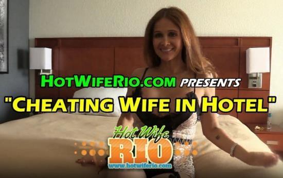 HotWifeRio - Rio Blaze - CHEATING WIFE IN HOTEL (UltraHD 4K/2160p/2.54 GB)